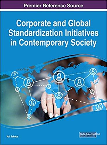 دانلود کتاب Corporate and Global Standardization Initiatives in Contemporary Society دانلود ایبوک 9781522553205 download Ebook درخواست دانلود کتاب