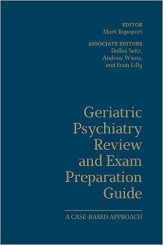دانلود کتاب Geriatric Psychiatry Review and Exam Preparation Guide ایبوک پزشکی