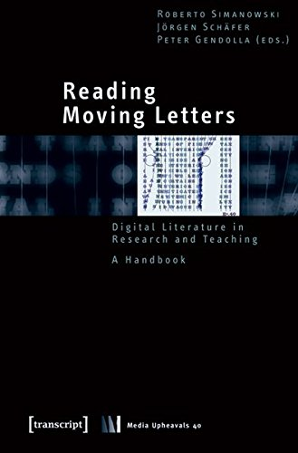 دانلود ایبوک Reading Moving Letters : Digital Literature in Research and Teaching. A Handbook