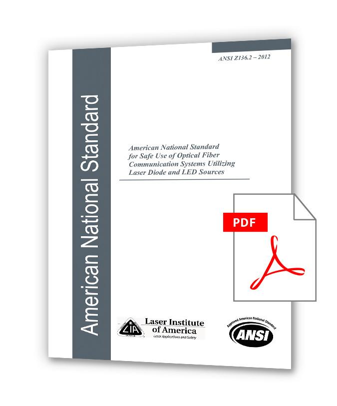 دانلود استانداردهای LIA Z136 خرید استاندارد LIA ANSI Z136.2 (2012) - Safe Use of Optical Fiber Communication Systems