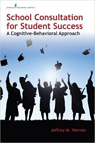 خرید کتاب School Consultation for Student Success از آمازون دانلود ایبوک School Consultation for Student Success: A Cognitive-Behavioral Approach Freeگیگاپیپر