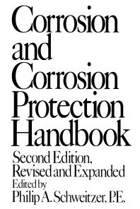 خرید ایبوک Corrosion and Corrosion Protection Handbook, Second Edition PDF کتاب Corrosion and Corrosion Protection Handbook از Schweitzer 9781351457767