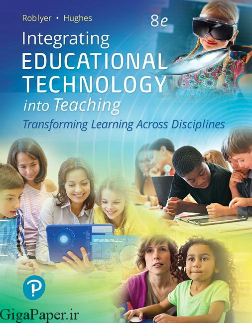 خرید کتاب Integrating educational technology into teaching: transforming learning across disciplines, 8e دانلود ایبوک Roblyer شابک 0134746090 - Free Download integrating educational technology into teaching 8th edition ebook integrating educational technology into teaching 8th Edition ebook download PDF گیگاپیپر