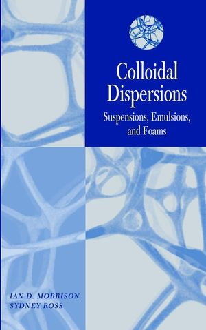 دانلود کتاب Colloidal Dispersions: Suspensions, Emulsions, and Foams خرید ایبوک 9780471176251