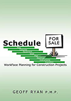Schedule for Sale: Workface Planning for Construction Projects by [Ryan P.M.P., Geoff] گیگاپیپر