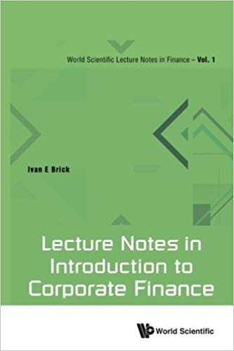 دانلود کتاب Lecture Notes In Introduction To Corporate Finance گیگاپیپر