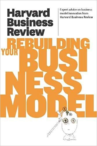 دانلود کتاب Harvard Business Review on Rebuilding Your Business Model