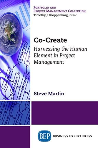 Co-Create: Harnessing the Human Element in Project Management by [Martin, Steve] گیگاپیپر
