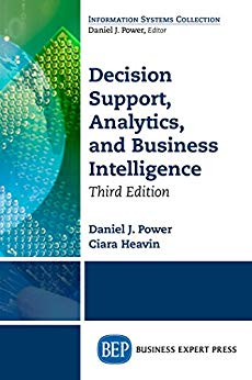 Decision Support, Analytics, and Business Intelligence, Third Edition by [Power, Daniel J., Heavin, Ciara] گیگاپیپر
