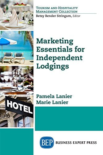 Marketing Essentials for Independent Lodgings by [Lanier, Pamela, Lanier, Marie] گیگاپیپر