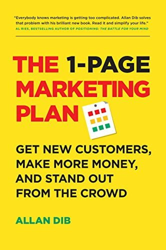 The 1-Page Marketing Plan: Get New Customers, Make More Money, And Stand Out From The Crowd by [Dib, Allan] گیگاپیپر