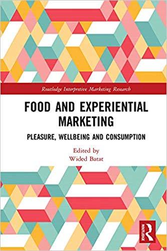 خرید ایبوک Food and Experiential Marketing Pleasure, Wellbeing and Consumption دانلود کتاب غذا و لذت بازاریابی تجربی ، رفاه و مصرف